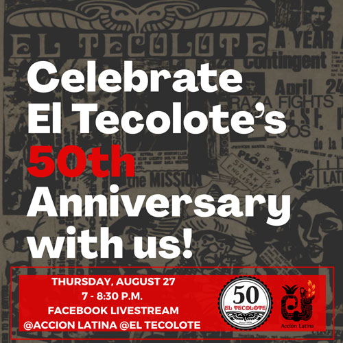 El Tecolote 50th Anniversary Virtual Celebration